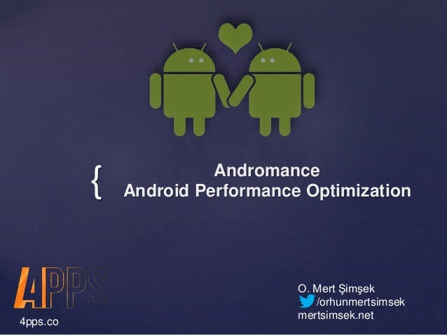 Andromance - Android Performance