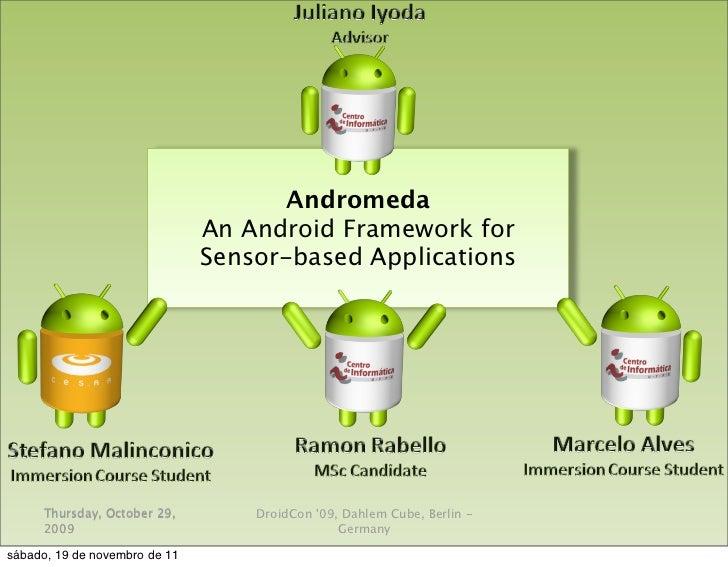 Andromeda: An Android Framework for Sensor-based Applications