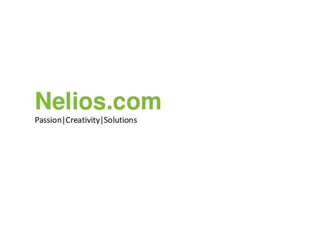 Nelios.com Passion|Creativity|Solutions