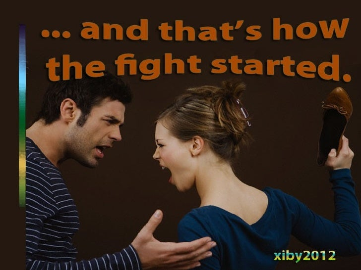 ...And that is when the fight started.