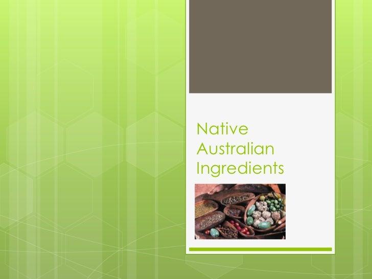 NativeAustralianIngredients
