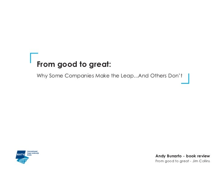 From good to great:Why Some Companies Make the Leap...And Others Don't                                         Andy Bunart...