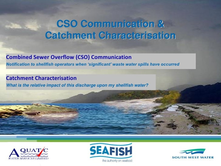 """Andy Fitzgerald (AWS, Seafish, South West Water) - """"Combined Sewer Overflow (CSO) Notification Trial and Shellfish Water Characterisation"""""""