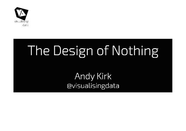 The Design of Nothing