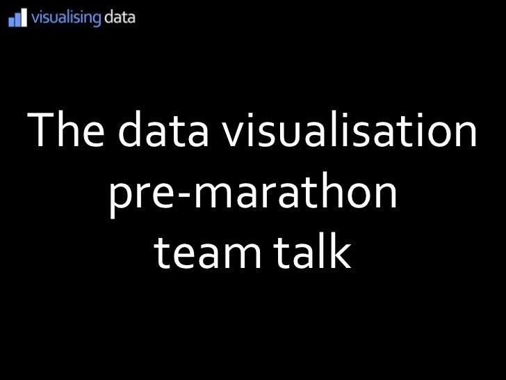 The data visualisation   pre-marathon     team talk