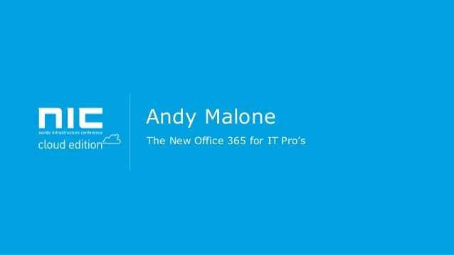 Andy Malone The New Office 365 for IT Pro's
