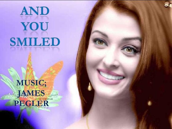 And You Smiled<br />music; jamespegler<br />