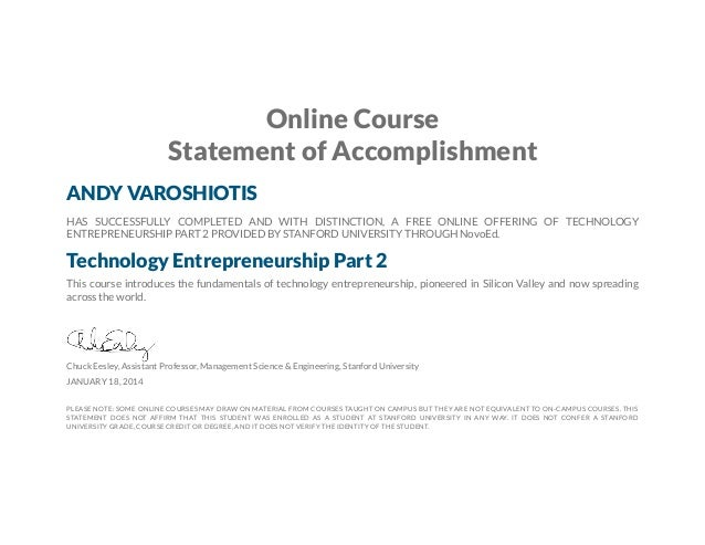 Online Course Statement of Accomplishment ANDY VAROSHIOTIS HAS SUCCESSFULLY COMPLETED AND WITH DISTINCTION, A FREE ONLINE ...