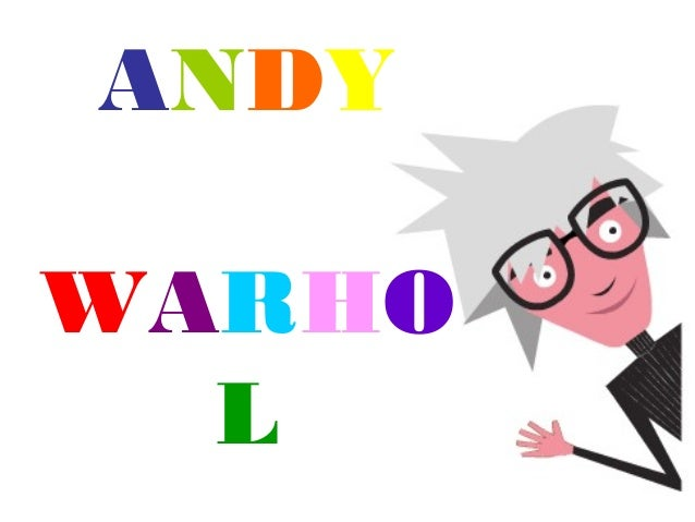 ANDY WARHO L
