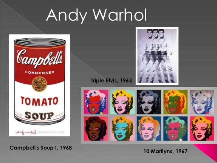 Andy Warhol<br />Triple Elvis, 1963<br />Campbell's Soup I, 1968<br />10 Marilyns, 1967<br />
