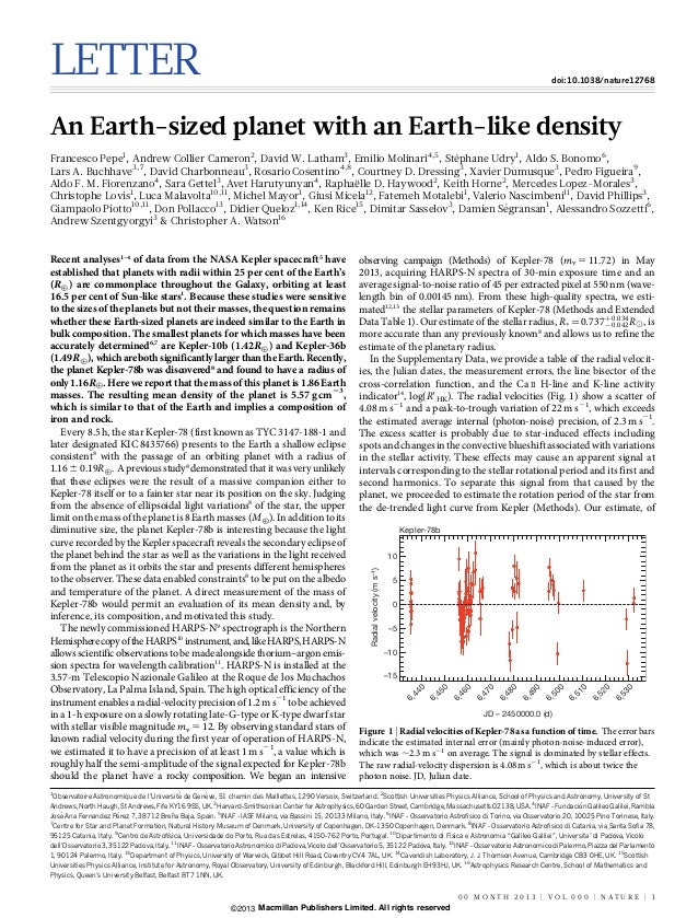 LETTER  doi:10.1038/nature12768  An Earth-sized planet with an Earth-like density ´ Francesco Pepe1, Andrew Collier Camero...