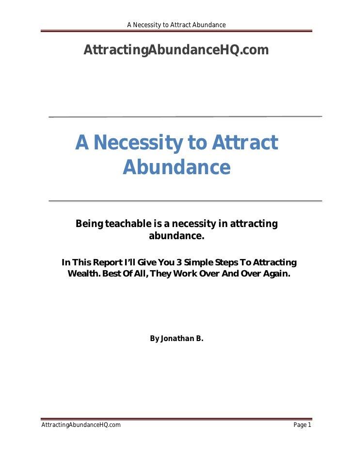 A Necessity to Attract Abundance             AttractingAbundanceHQ.com          A Necessity to Attract              Abunda...