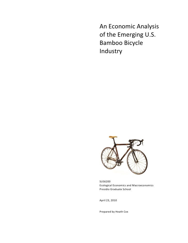 An Economic Analysis Of The Bamboo Bicycle Industry   By Heath Cox