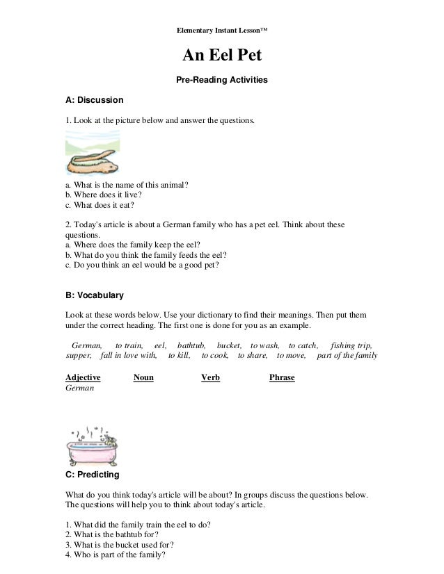 Elementary Instant Lesson™ An Eel Pet Pre-Reading Activities A: Discussion 1. Look at the picture below and answer the que...