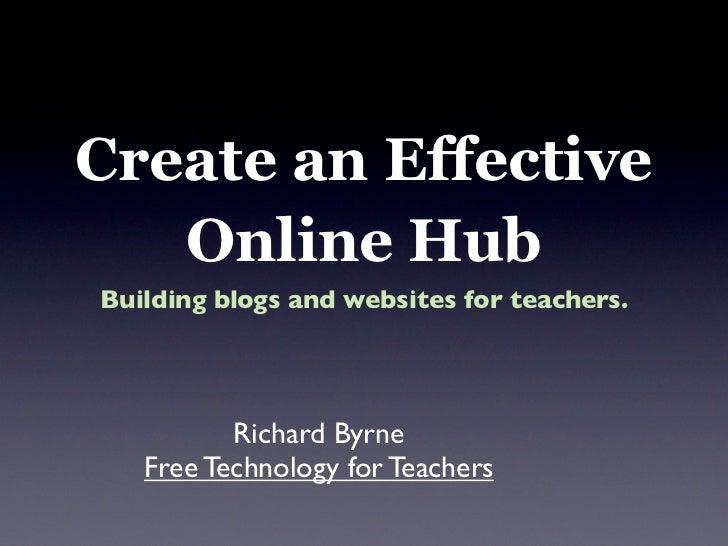Creating an Effective Online Hub