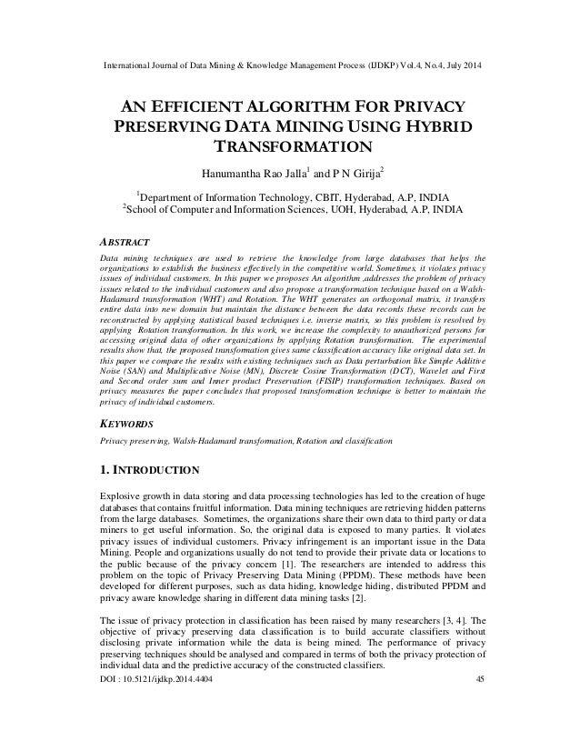 An efficient algorithm for privacy