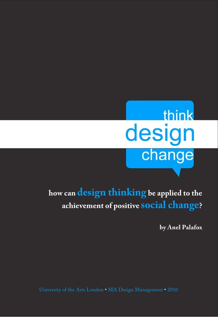 how can design thinking be applied to the          achievement of positive social change?                                 ...