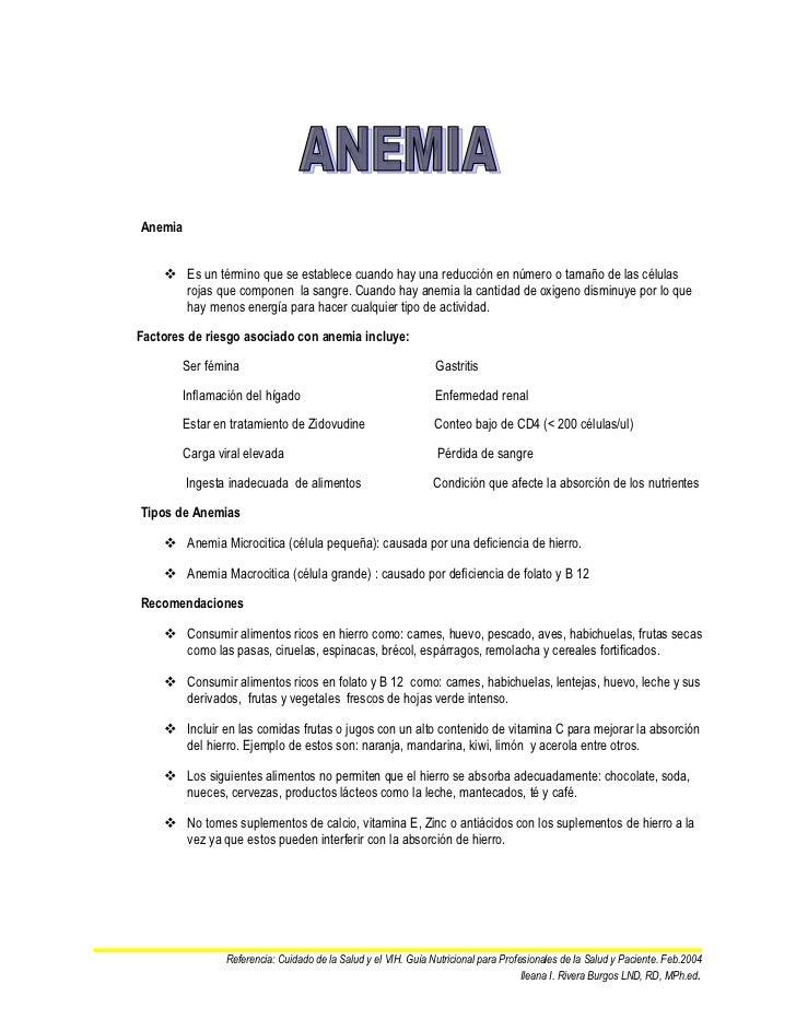 Anemia     Es un término que se establece cuando hay una reducción en número o tamaño de las células      rojas que compo...