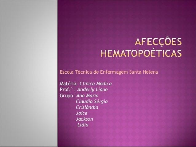 Afecções Hematopoéticas