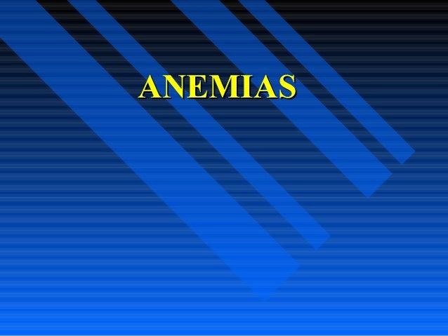 ANEMIASANEMIAS