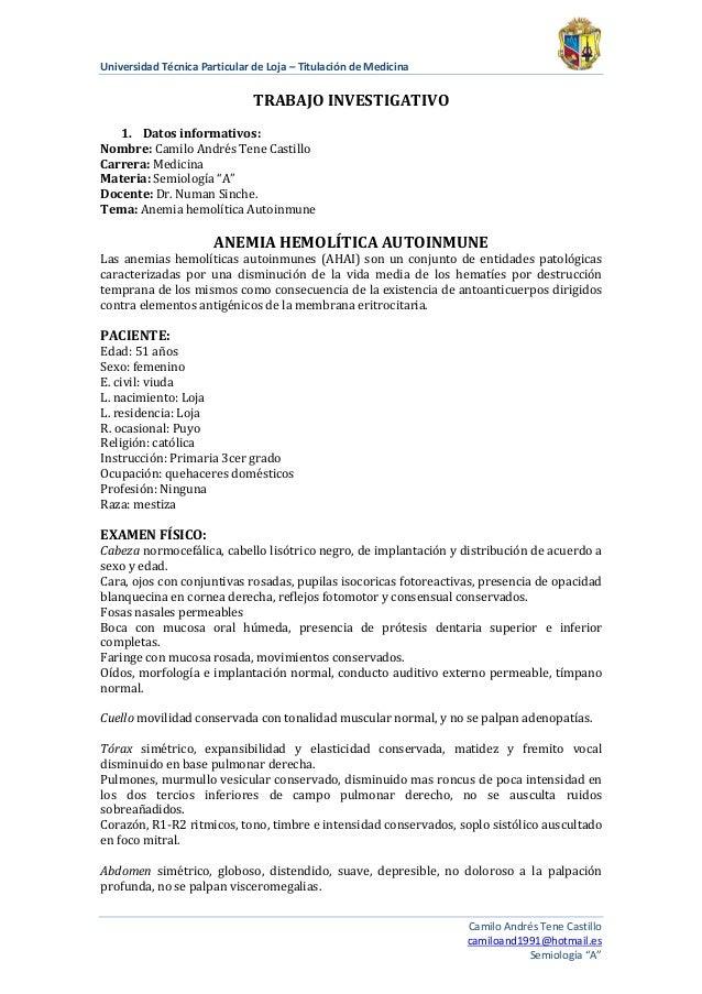 Universidad Técnica Particular de Loja – Titulación de Medicina  TRABAJO INVESTIGATIVO 1. Datos informativos: Nombre: Cami...