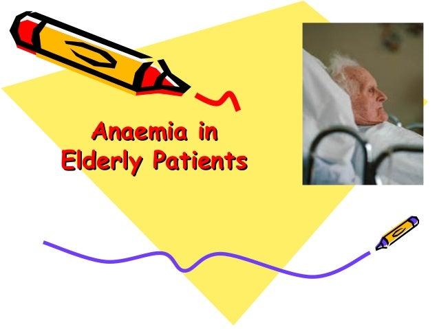 Anaemia inElderly Patients