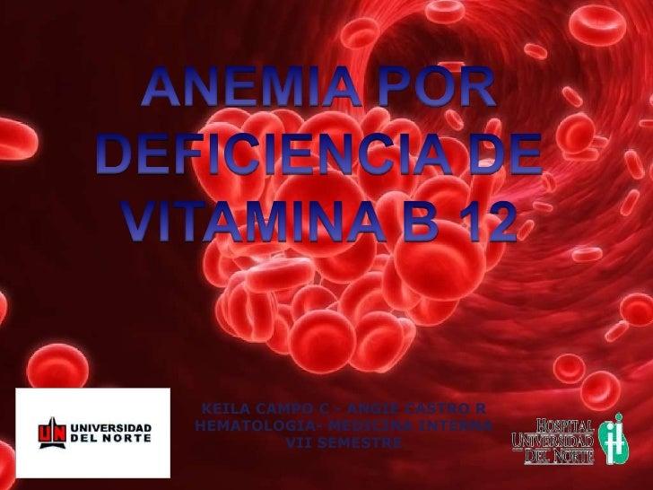 KEILA CAMPO C - ANGIE CASTRO RHEMATOLOGIA- MEDICINA INTERNA          VII SEMESTRE