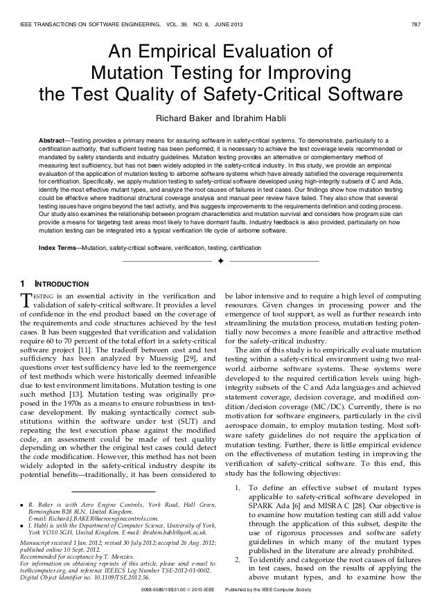 IEEE TRANSACTIONS ON SOFTWARE ENGINEERING,  VOL. 39,  NO. 6,  JUNE 2013  787  An Empirical Evaluation of Mutation Testing ...