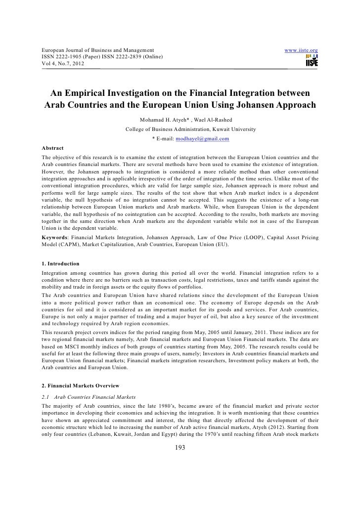 An empirical investigation on the financial integration between arab countries and the european union using johansen approach