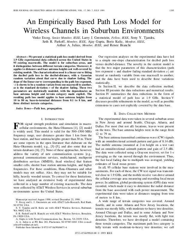 IEEE JOURNAL ON SELECTED AREAS IN COMMUNICATIONS, VOL. 17, NO. 7, JULY 1999 1205 An Empirically Based Path Loss Model for ...