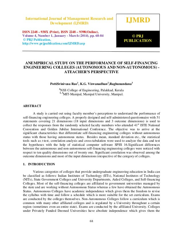 Anempirical study on the performance of self financing engineering colleges (autonomous and non-autonomous) - ateacher's perspective