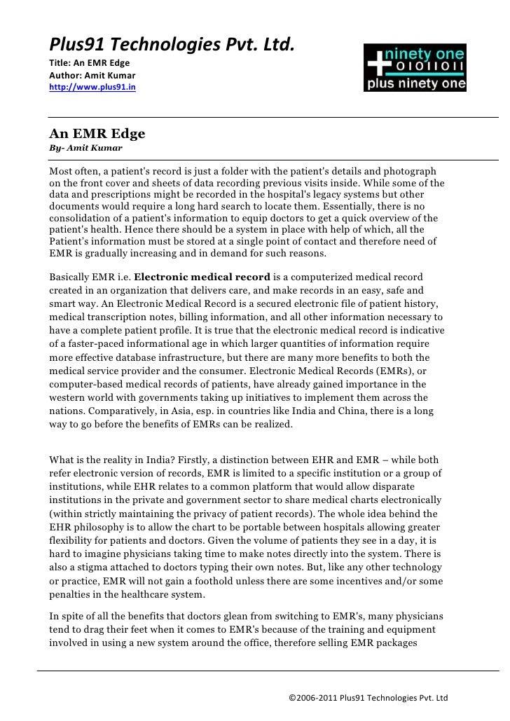Plus91 Technologies Pvt. Ltd.Title: An EMR EdgeAuthor: Amit Kumarhttp://www.plus91.inAn EMR EdgeBy- Amit KumarMost often, ...