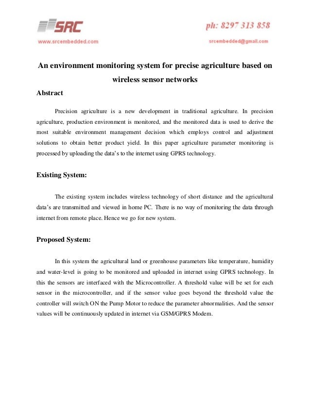 An environment monitoring system for precise agriculture based on wireless sensor networks Abstract Precision agriculture ...