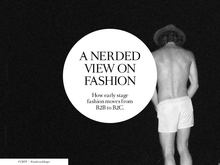 A Nerded View On Fashion - Lean Startup for Fashion Labels