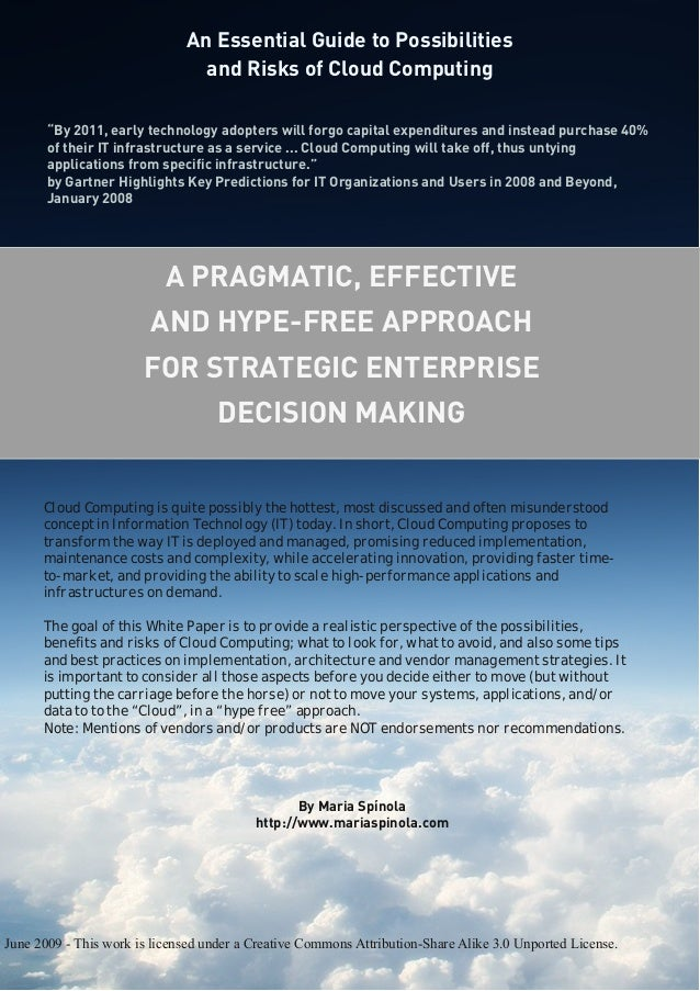 Anessentialguidetopossibilitiesandrisksofcloudcomputing apragmaticeffectiveandhypefreeapproachforstrategicenterprisedecisionmaking-100714103021-phpapp02