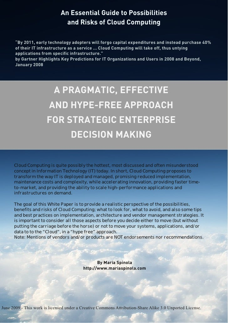 An Essential Guide to Possibilities and Risks of Cloud Computing: A Pragmatic, Effective and Hype-Free Approach For Strategic Enterprise Decision Making