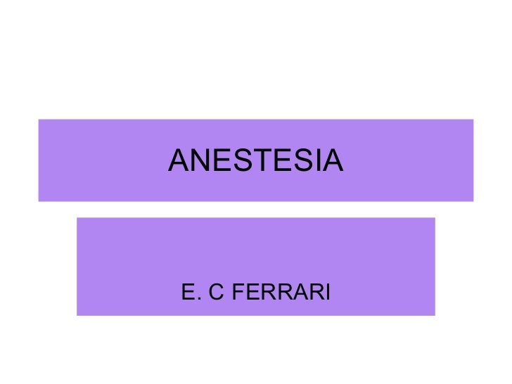 ANESTESIA E. C FERRARI
