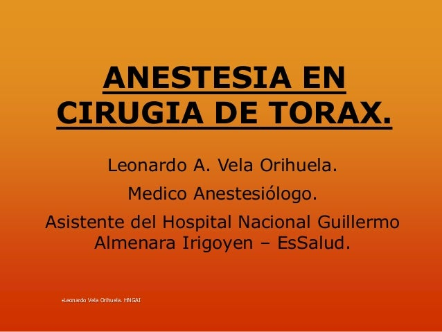 Anestesia cirugia torax nacional Hospital Nacional Guillermo Almenara Irigoyen