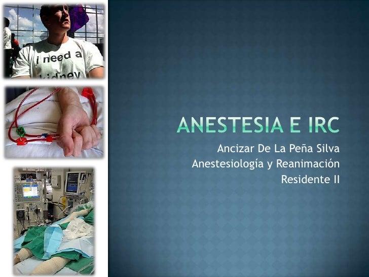 Anestesia e irc