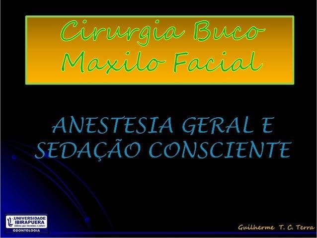 Anestesia geral e sedação consciente 2013