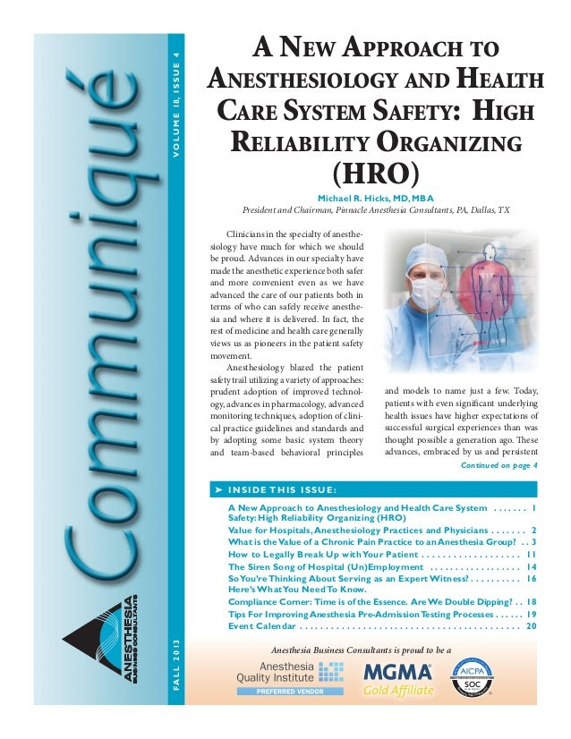 VO L U M E 18, I S S U E 4  A New Approach to Anesthesiology and Health Care System Safety: High Reliability Organizing (H...