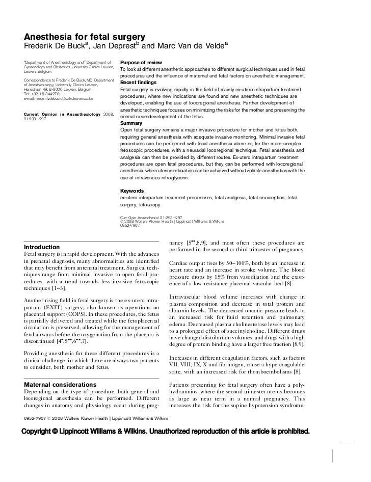 Anesthesia for fetal surgeryFrederik De Bucka, Jan Deprestb and Marc Van de Veldeaa Department of Anesthesiology and bDepa...