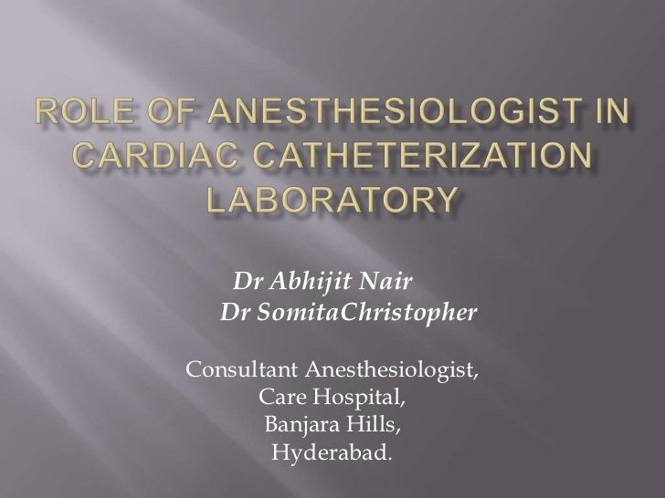 Role of Anesthesiologist in Cath Lab