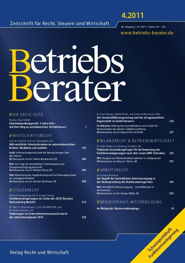 www.betriebs-berater.de Zeitschrift für Recht, Steuern und Wirtschaft Verlag Recht und Wirtschaft 4.2011 66. Jahrgang // 2...