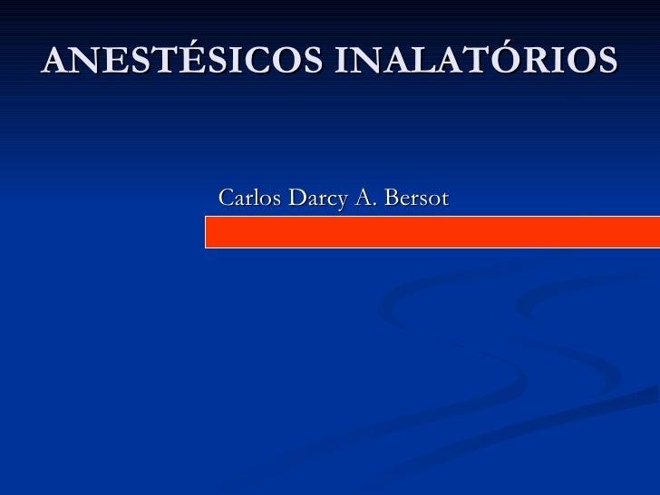 ANESTÉSICOS GERAIS INALATÓRIOS