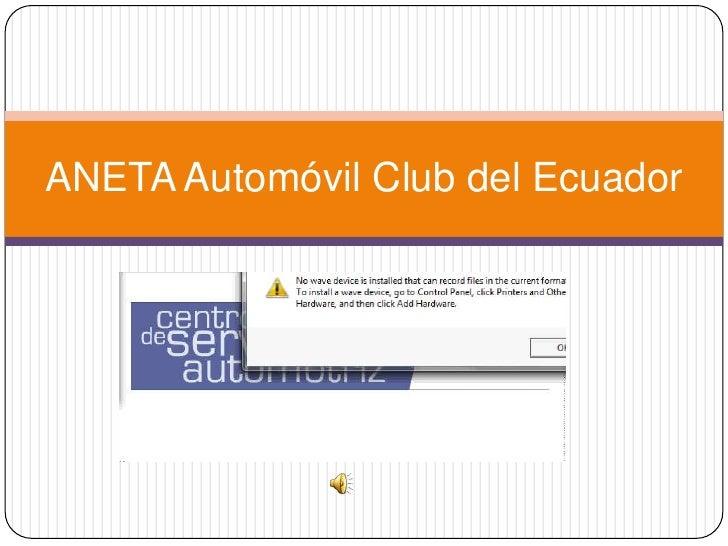 ANETA Automóvil Club del Ecuador<br />