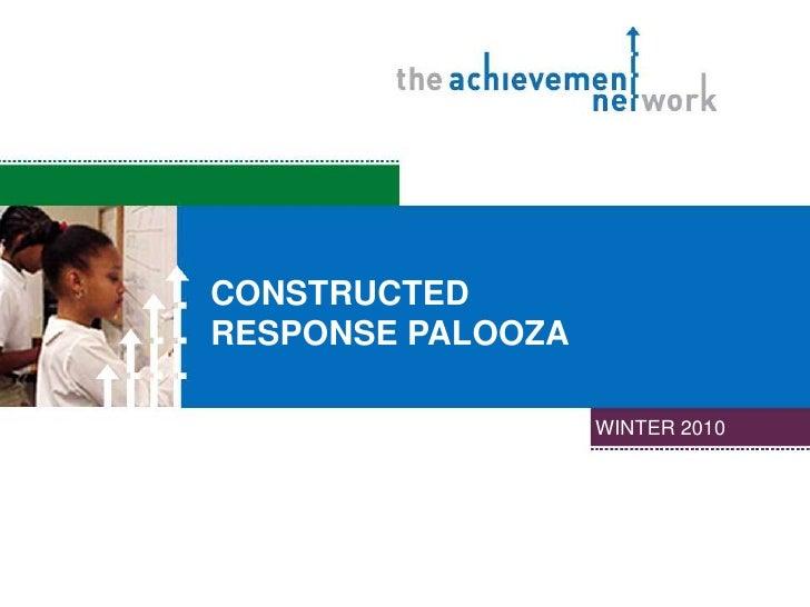 ConstructedResponse Palooza<br />Winter 2010<br />