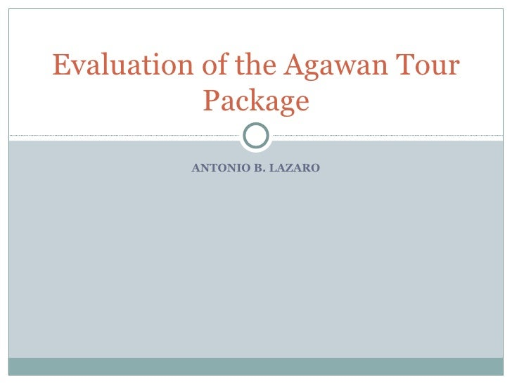 An evaluation of the agawan festival tour package