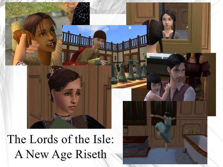 The Lords of the Isle: A New Age Riseth