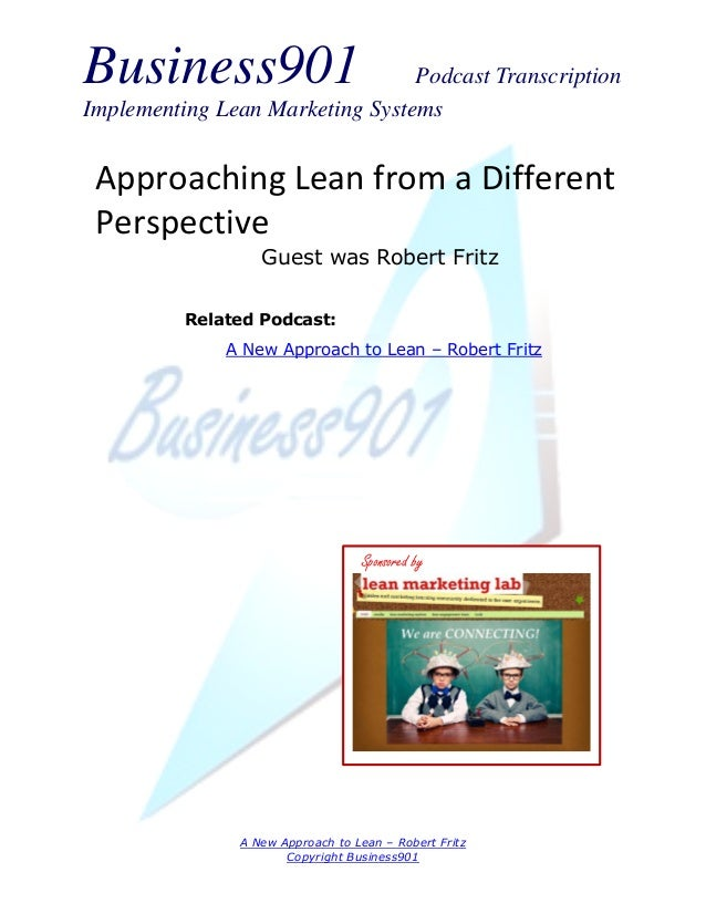 Business901                      Podcast TranscriptionImplementing Lean Marketing Systems Approaching Lean from a Differen...